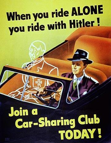 When you ride alone, you ride with Hitler!